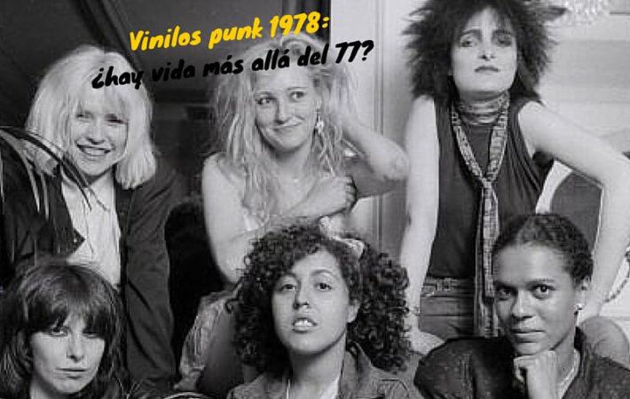 Vinilos punk 1978: ¿hay vida más allá del 77?