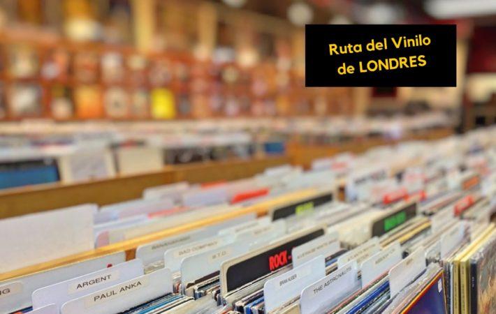 Ruta Vinilo Londres: ¿dónde comprar discos de vinilo en Londres?