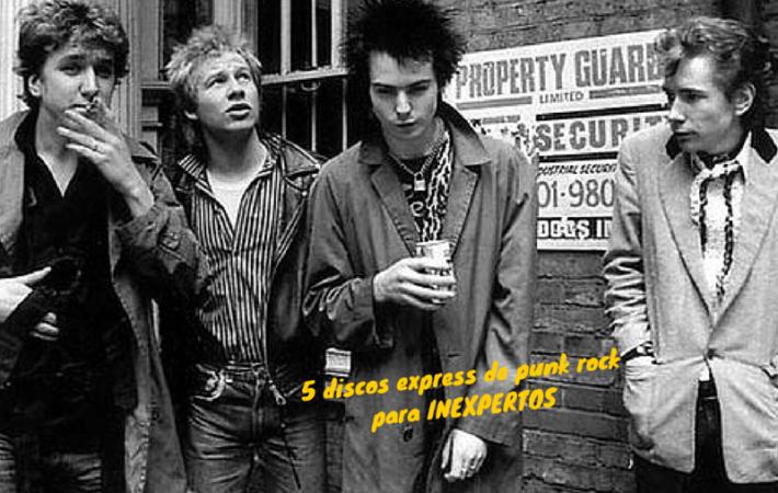 5 discos express de punk rock para inexpertos