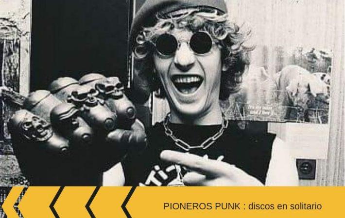 Pioneros Punk discos en solitario de los pioneros del punk