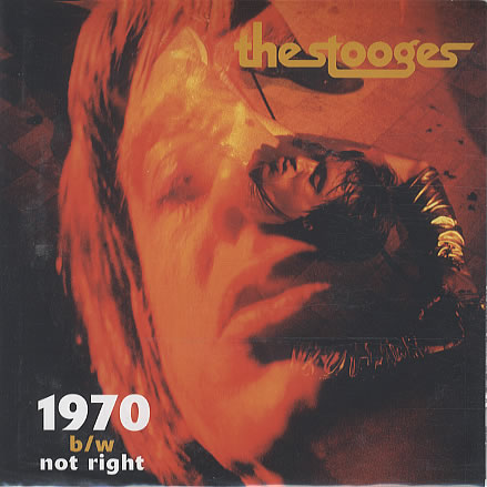 I Feel Right the stooges 1970