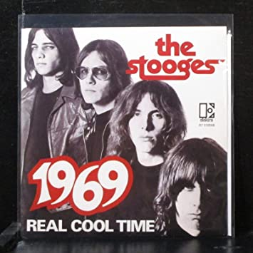 Real Cool Time the stooges 1969