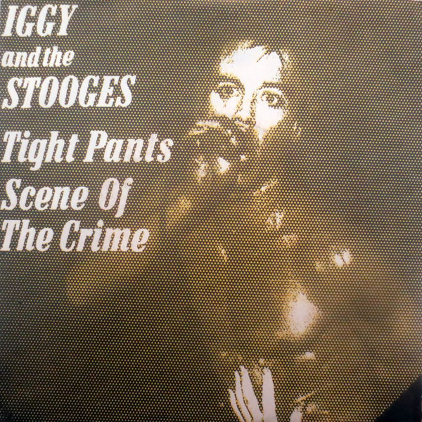 Tight Pants the stooges 1977